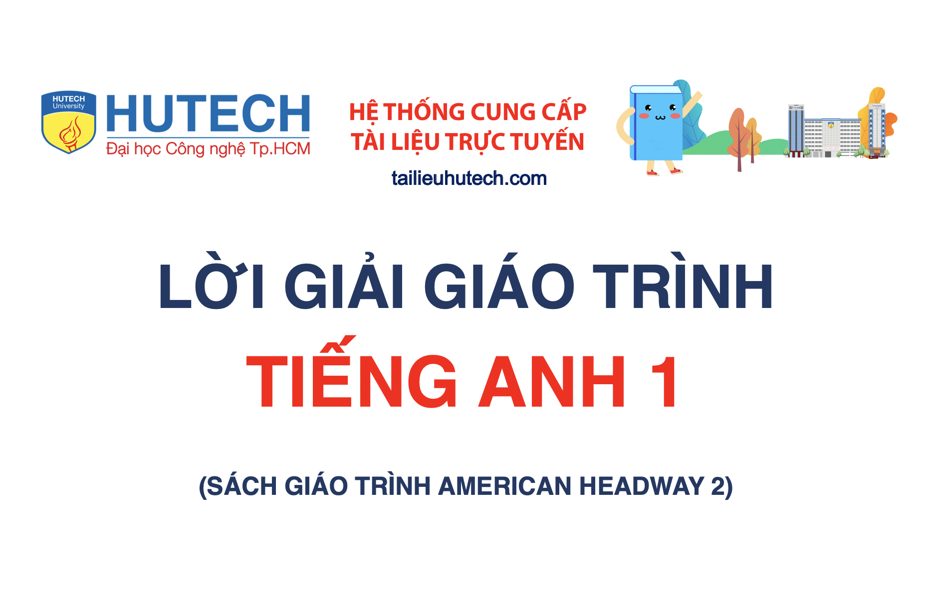 [Lời giải Giáo trình] Tiếng Anh 1 (American Headway)