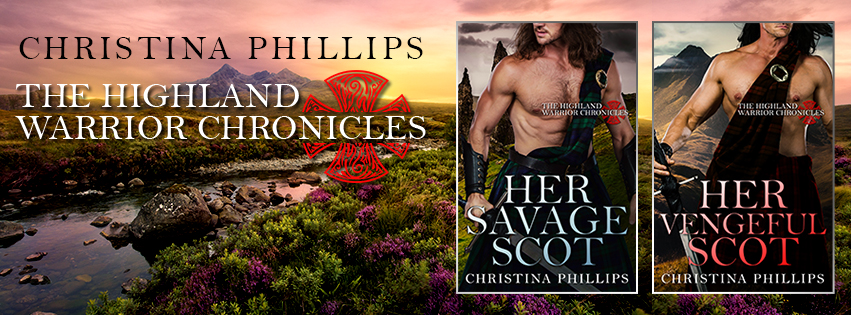 Highland Warriors Chronicles by Christina Phillips banner