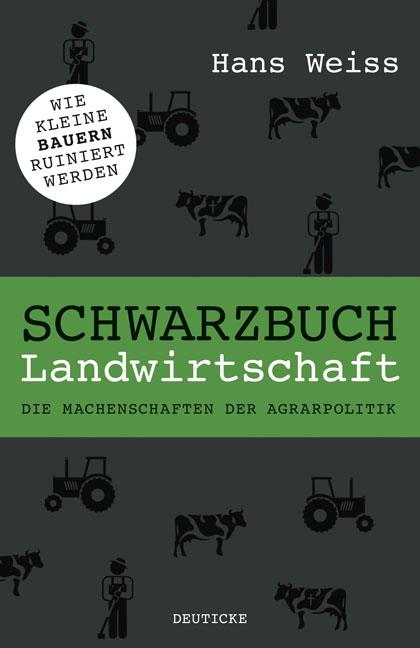Schwarzbuch Landwirtschaft Schwarzbuch Landwirtschaft