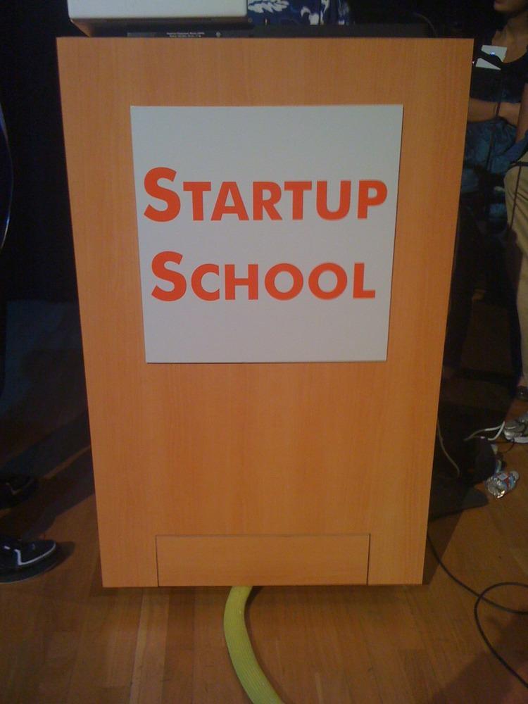 Startup School Signage