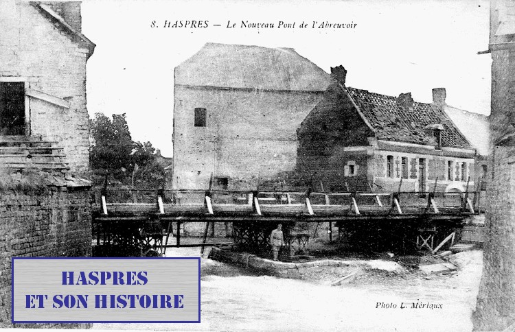Octobre 1918, le pont sur la Selle, Haspres et son histoire