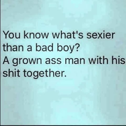 Bad boys vs grown ass men