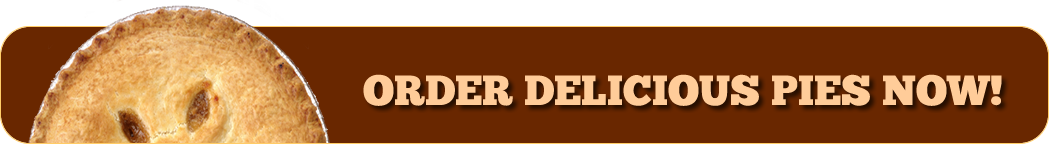 ORDER DELICIOUS PIES NOW