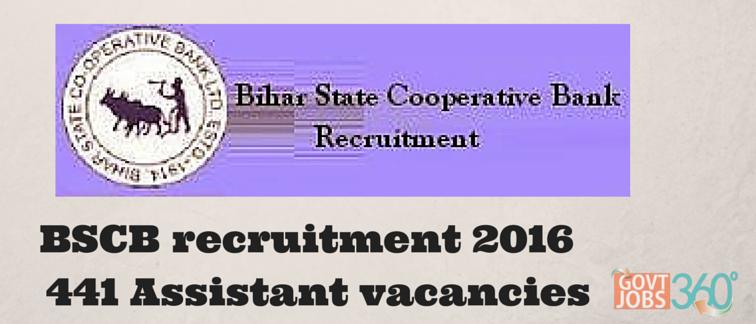 BSCB recruitment 2016 notification 441 Assistant vacancies