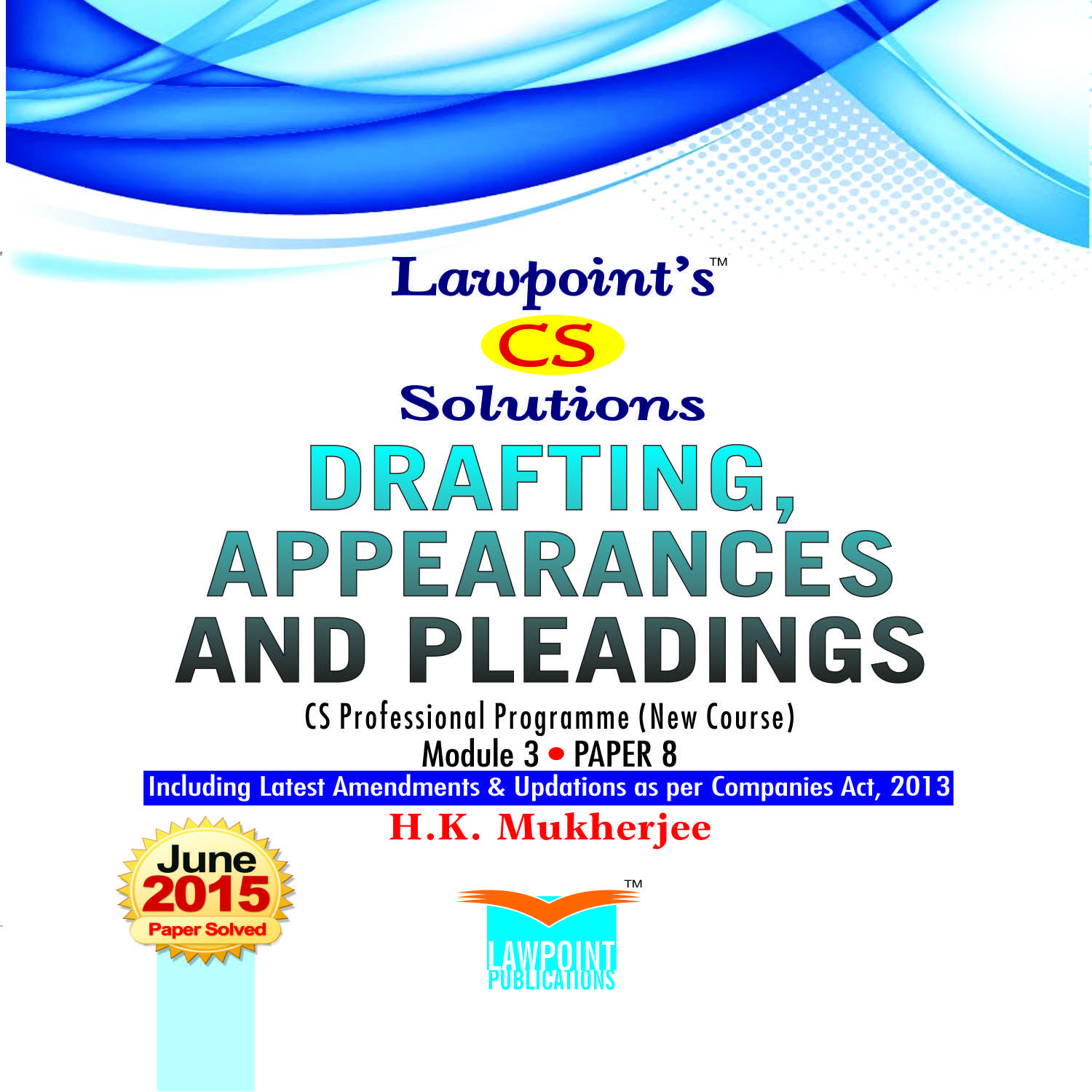 Lawpoint's CS Solutions Drafting, Appearances and Pleadings
