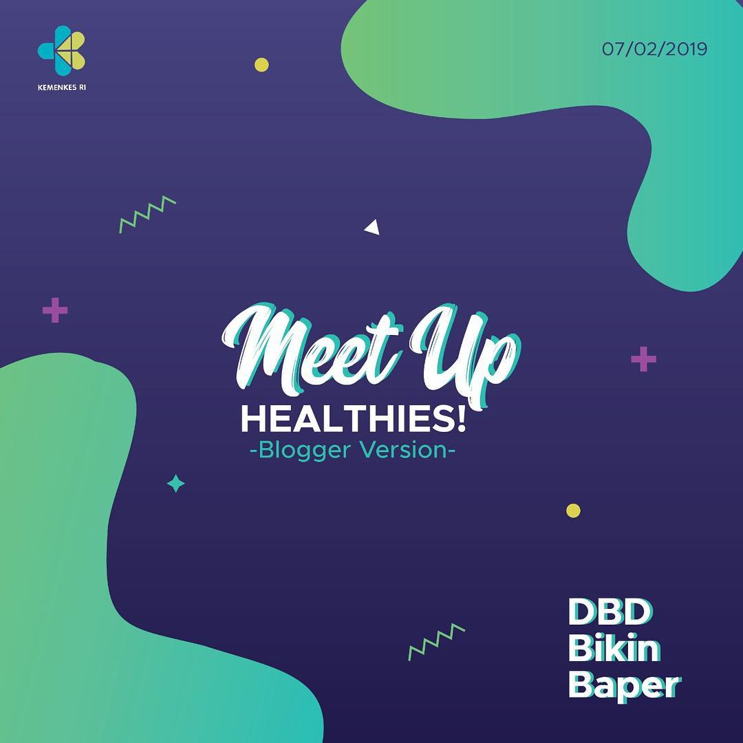 Banner Meet UP Healthies DBD Bikin Baper - Cegah DBD. Sumber IG Kemenkes RI