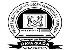 GANDHI INSTITUTE OF ADVANCED COMPUTER AND RESEARCH, Rayagada