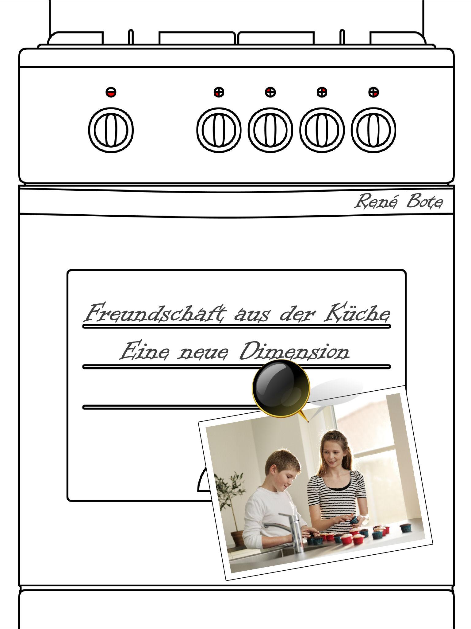 Cover des Buches Freundschaft aus der Küche - Eine neue Dimension