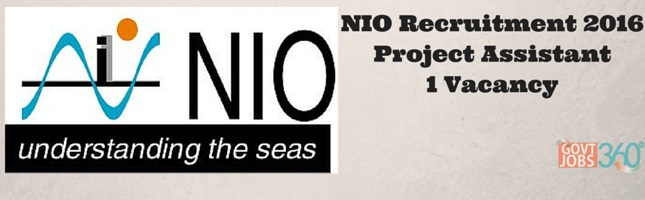 NIO Recruitment 2016 Walkin for Project Assistant 1 Posts