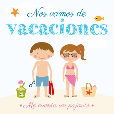 MCPajarito nos vamos de vacaciones