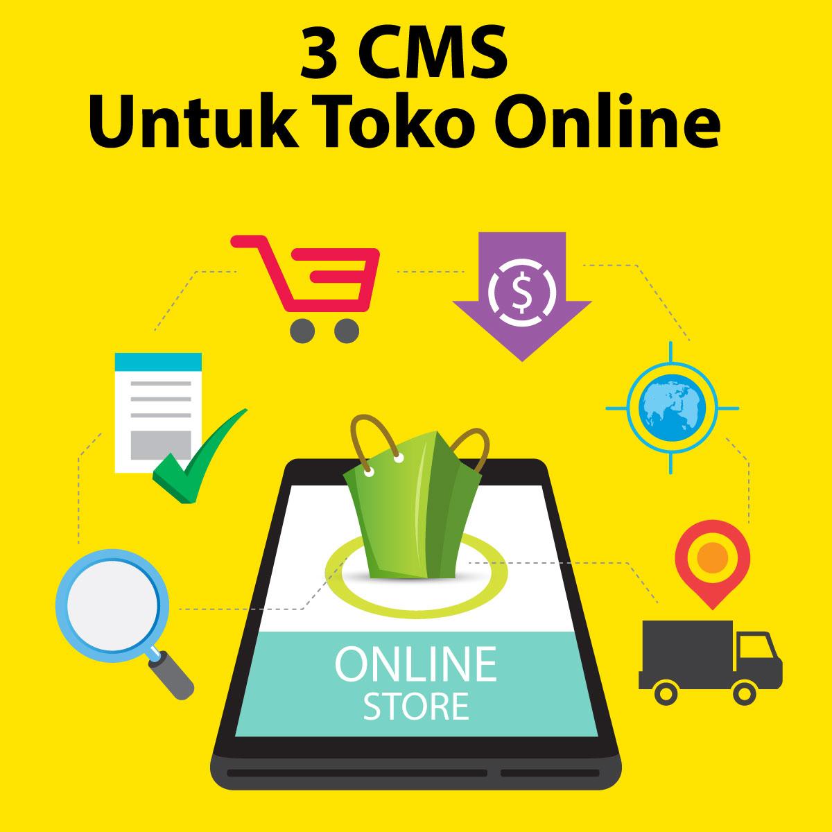 3 CMS Yang Cocok Untuk Toko Online Indonesia