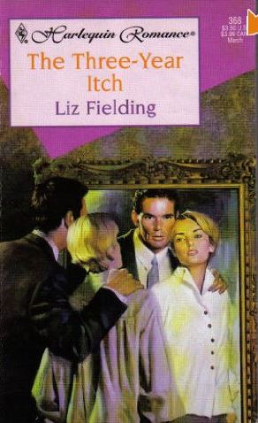 The Three Year Itch by Liz Fielding