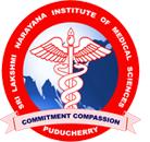Sri Lakshmi Narayana Institute of Medical Sciences