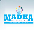 Madha Dental College and Hospital, Kundrathur