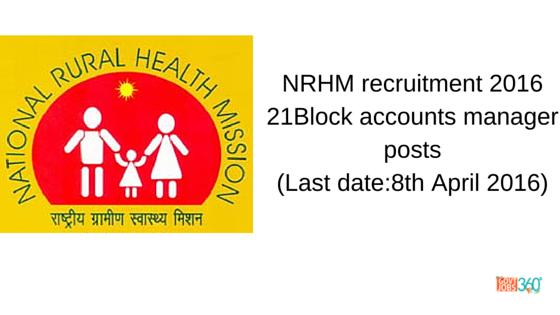 NRHM recruitment 2016 notification 21 Block accounts manager posts