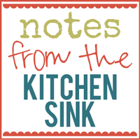 Notes from the Kitchen Sinks