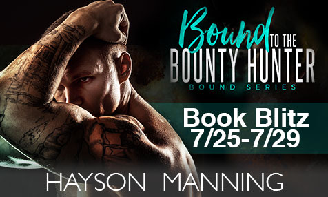 Bound To The Bounty Hunter by Hayson Manning banner