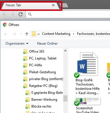 Beim Öffnen von Dateien im Google Chrome sollte man drauf achten, die richtige Registerkarte zu verwenden.