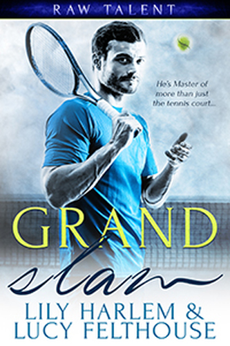 Grand Slam by Lily Harlem and Lucy Felthouse