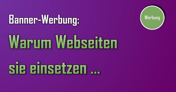 Mit Banner-Werbung finanzieren zahlreiche Web-Dienste ihre Ausgaben und sind deshalb darauf angewiesen.