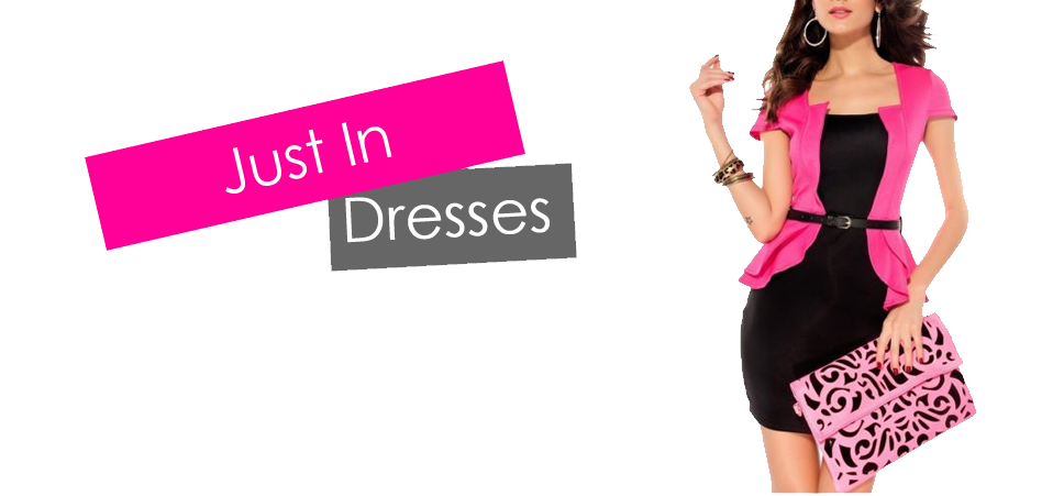 Just in: Dresses, Peplum, Skater, Clubwear and much more