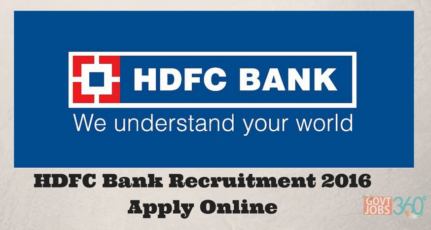 HDFC Bank Recruitment 2016 Online Application Form Process for HDFC Careers/Openings