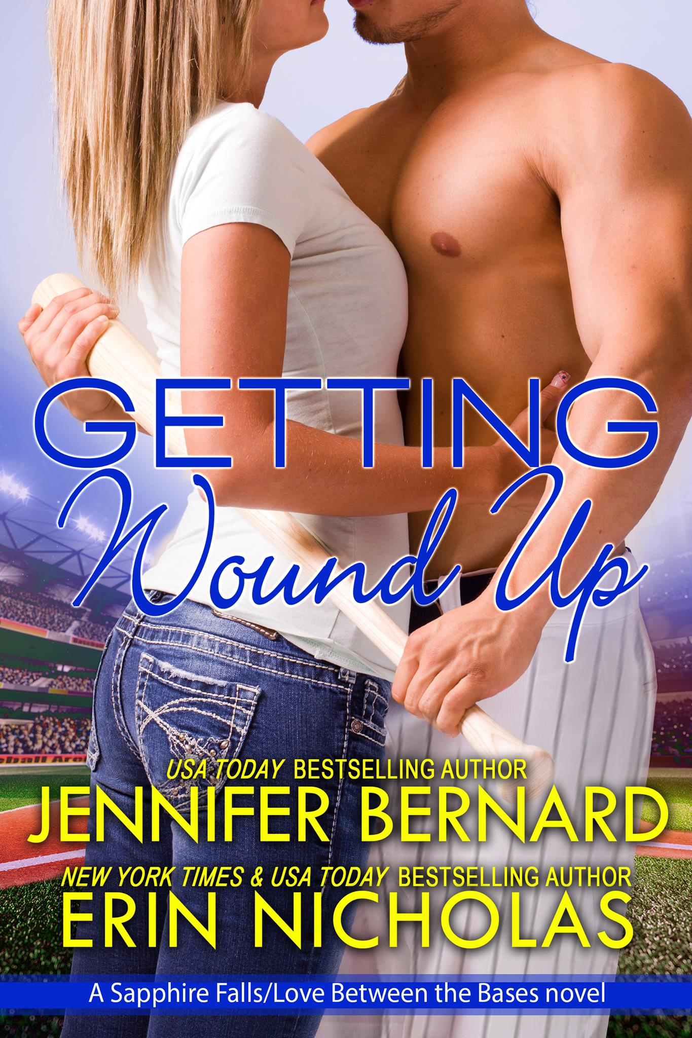 Getting Wound Up by Jennifer Bernard and Erin Nicholas