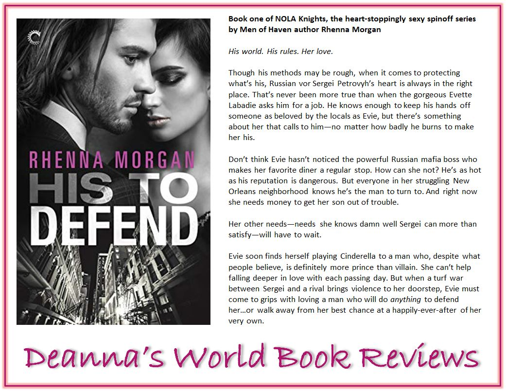 His To Defend by Rhenna Morgan blurb