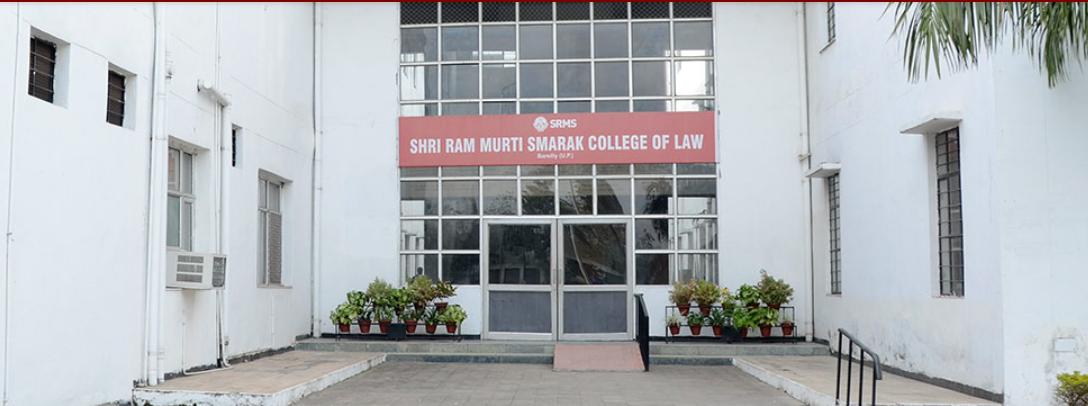 Shri Ram Murti Smarak College of Law, Bareilly