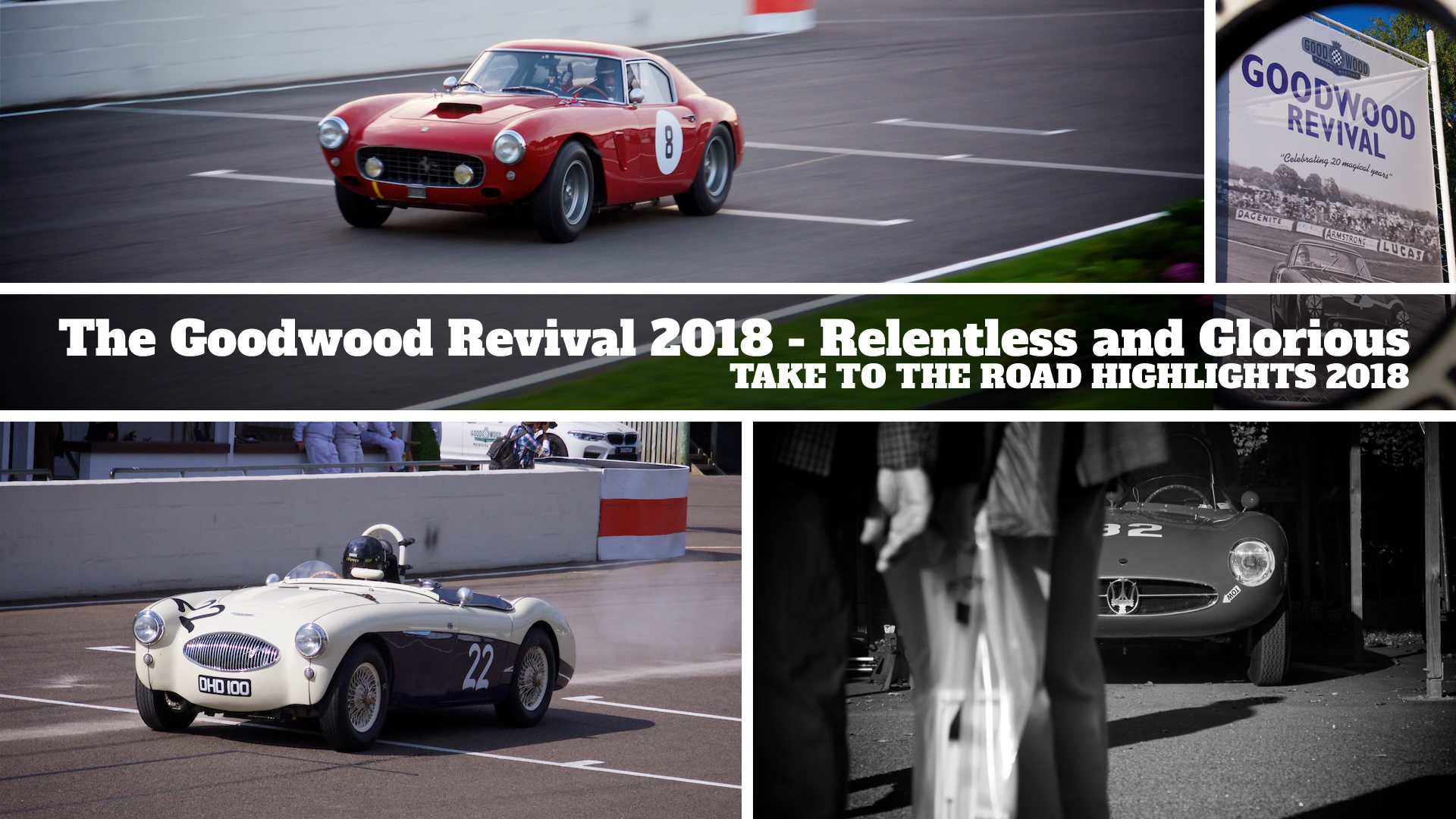The Goodwood Revival 2018 – Relentless and Glorious