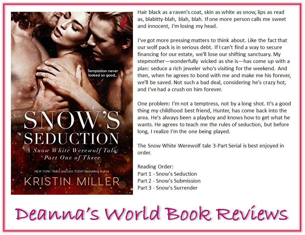 Snow's Seduction by Kristin Miller blurb