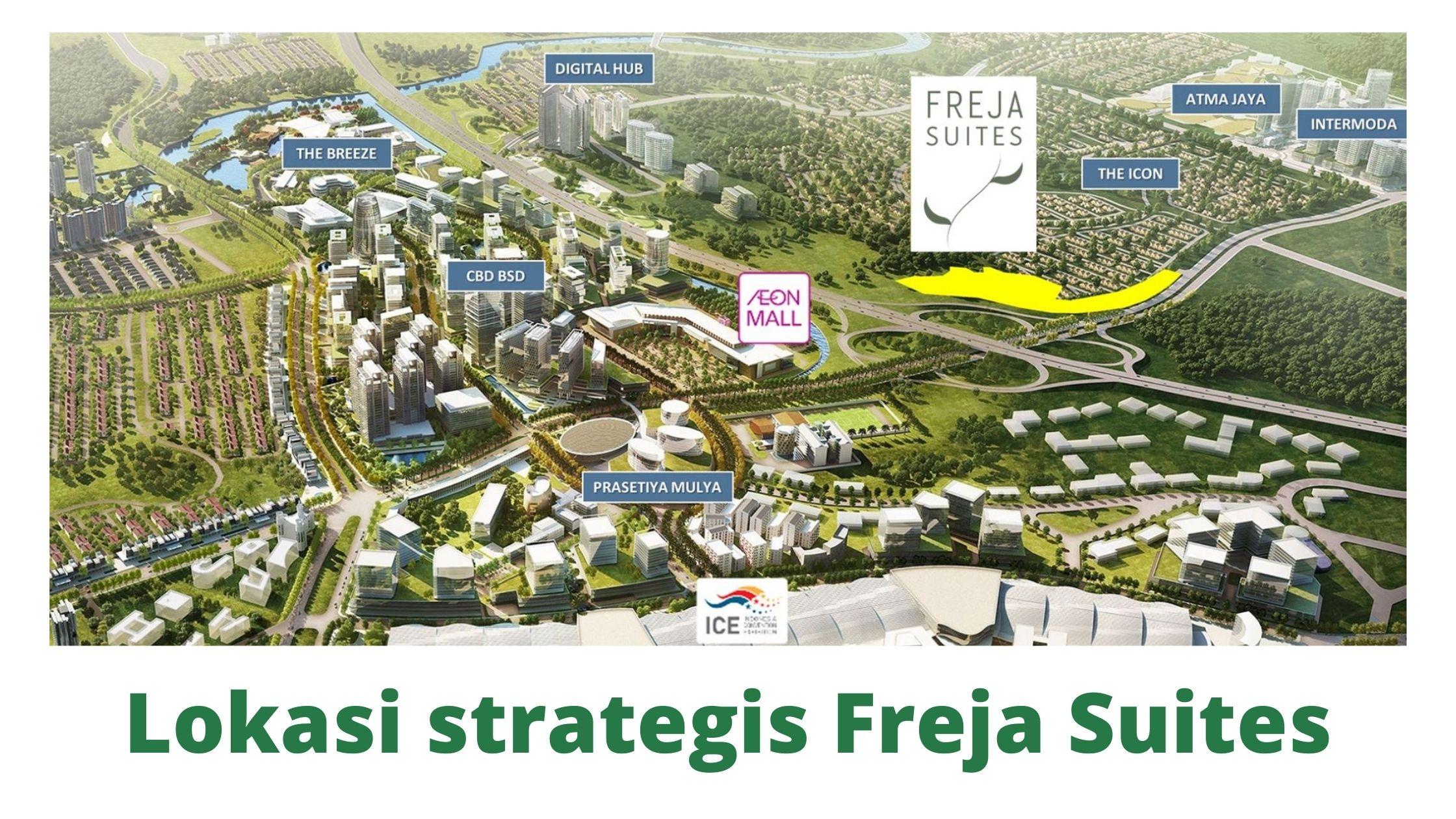 Freja Suites BSD City Berada di Lokasi Strategis