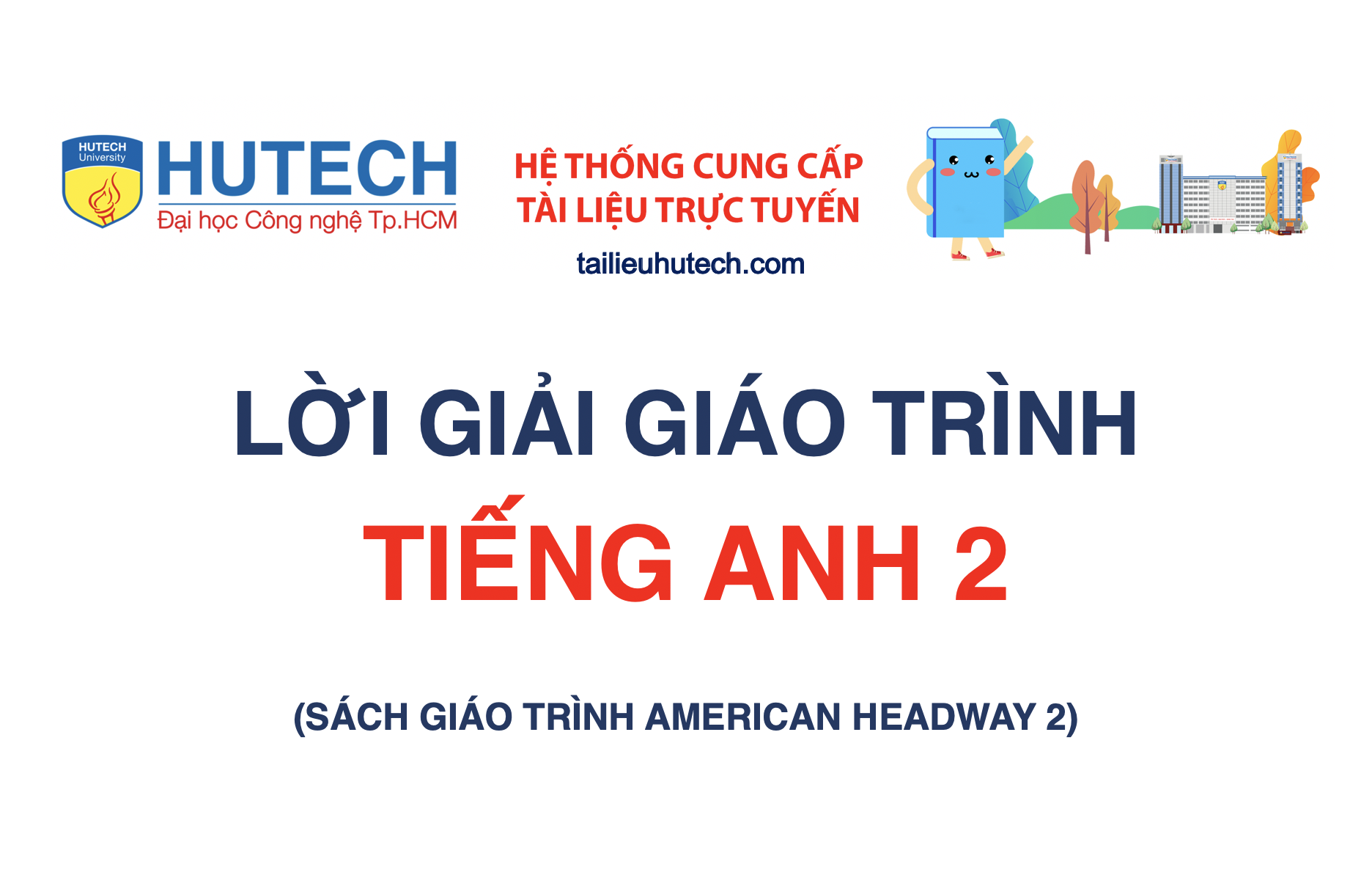 [Lời giải Giáo trình] Tiếng Anh 2 (American Headway)