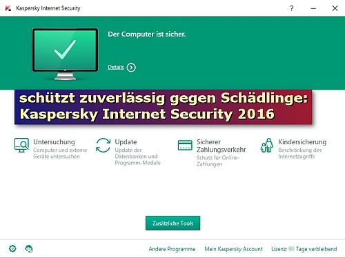 Schützt zuverlässig gegen Schädlinge: Kaspersky Internet Security.