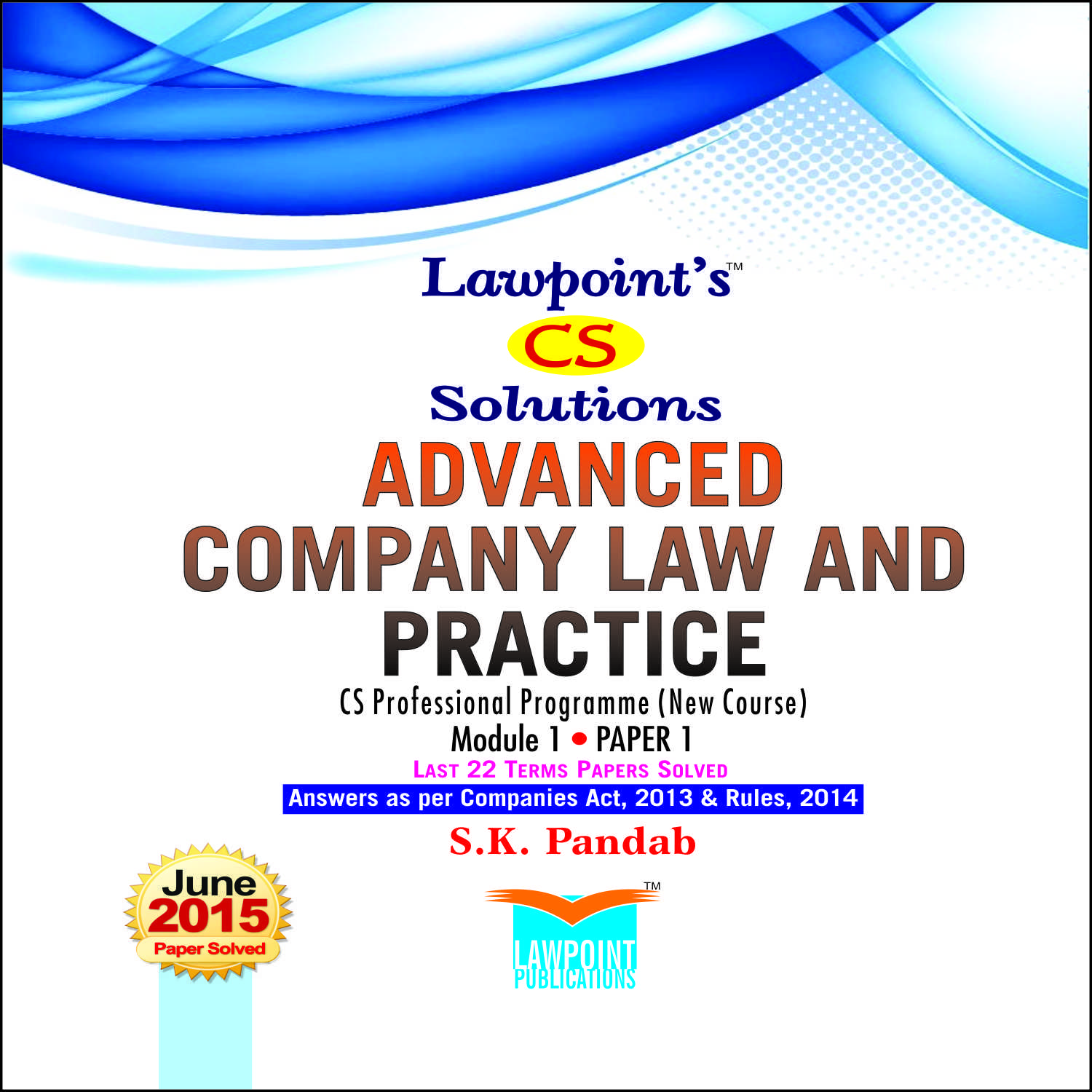 Lawpoint's CS Solutions Advanced Company Law & Practice