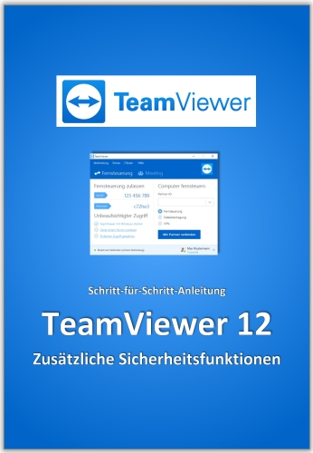 In diesem eBook erfahren Sie, wie Sie in der Fernwartung Software TeamViewer 12 zusätzliche Sicherheitsfunktionen aktivieren können.