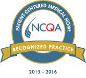 Recognized by NCQA as a Patient-Centered Medical Home
