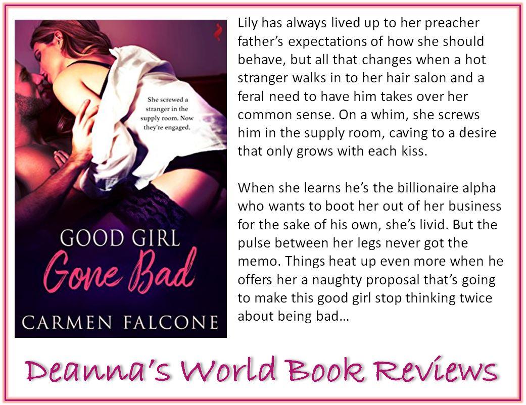 Good Girl Gone Bad by Carmen Falcone blurb