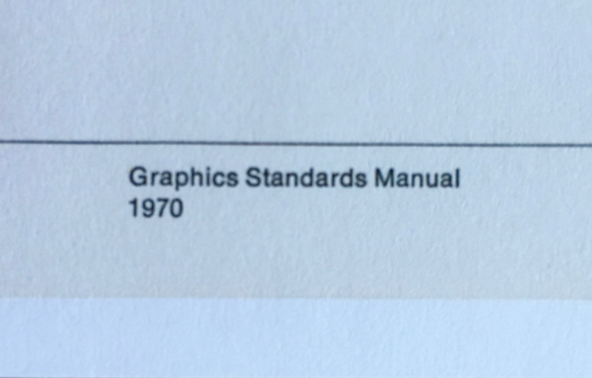 Graphics Standards Manual: 1970