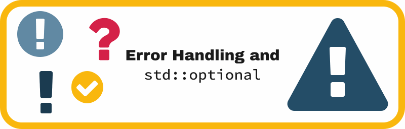 Error handling and std::optional