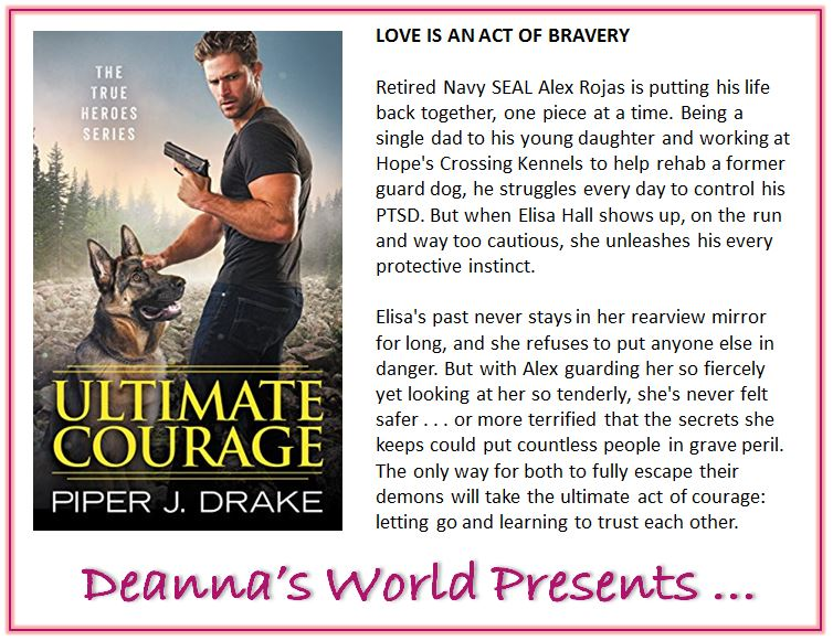 Ultimate Courage by Piper J Drake blurb