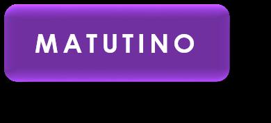 MATUTINO
