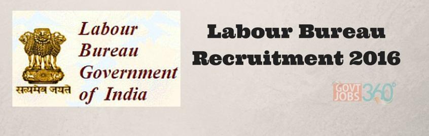Labour Bureau Recruitment 2016 Chandigarh Investigator Jobs 268 Apply online