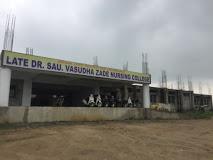 Late Dr Sau Vasudha Zade Nursing College