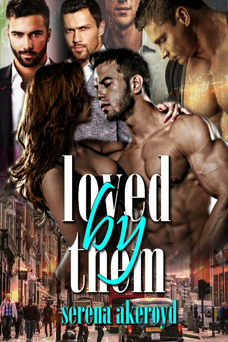 Loved By Them by Serena Akeroyd