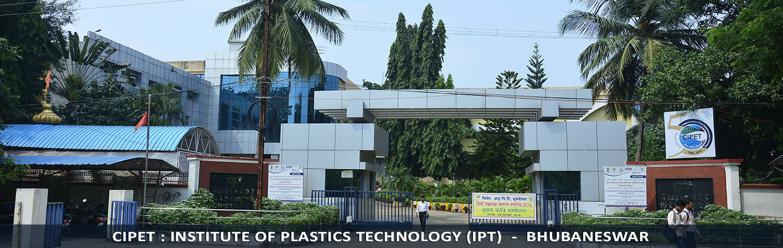 CIPET Institute of Plastic Technology, Bhubaneswar