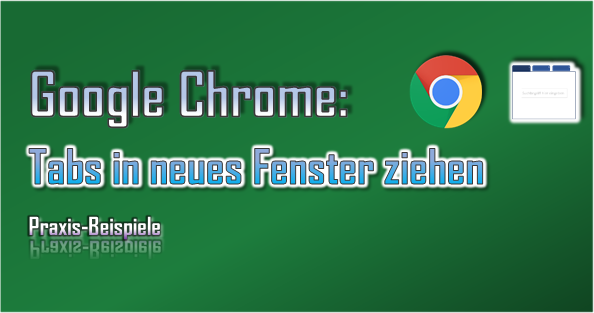 Für die Arbeit mit 2 oder 4 Programm-Fenstern gibt es Google Chrome viele Anwendungsbereiche.