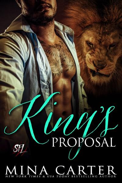 King's Proposal by Mina Carter