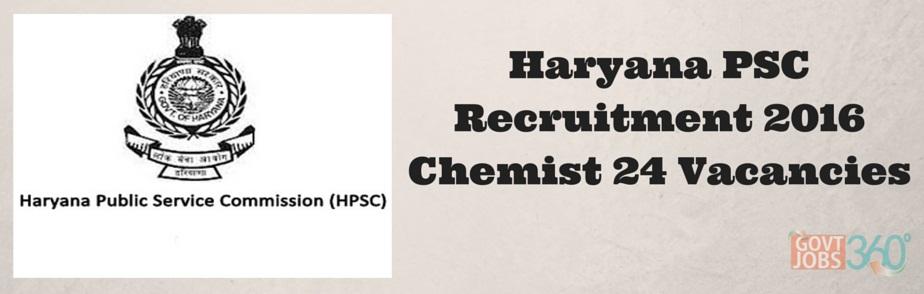 Haryana PSC Recruitment 2016 Chemist 24 Vacancies