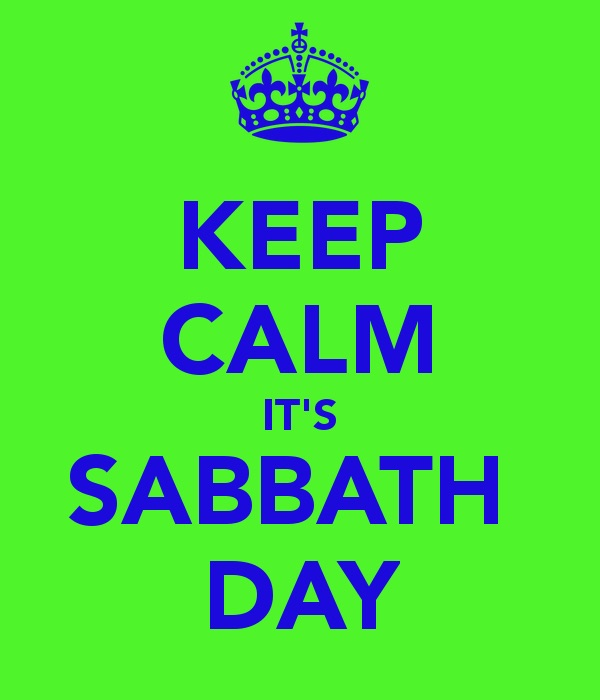 Keep Calm It's Sabbath Day